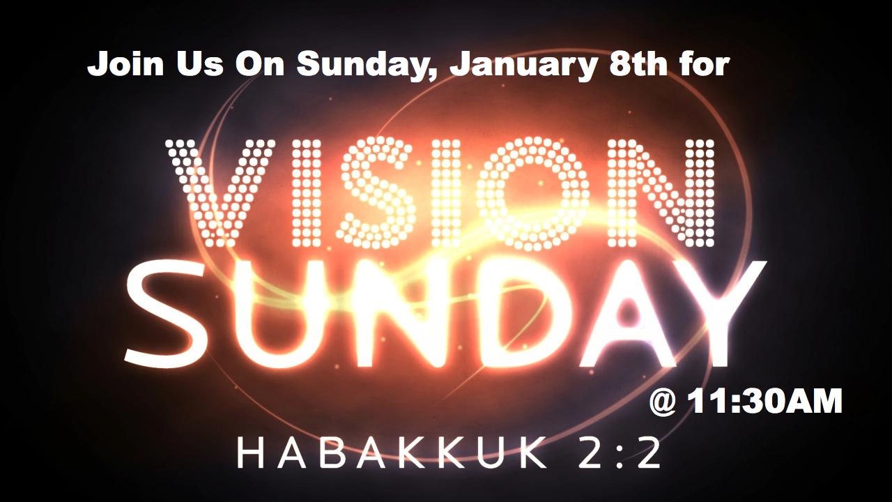 Vision Sunday: January 8, 2012